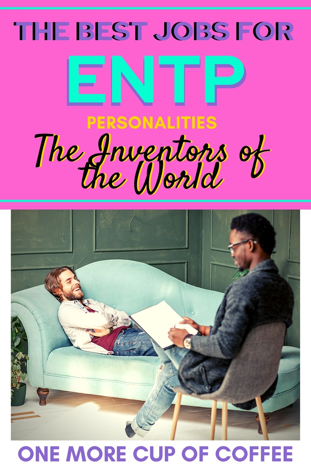 Psychologist in a chair with a patient on the couch representing jobs for ENTP personalities.