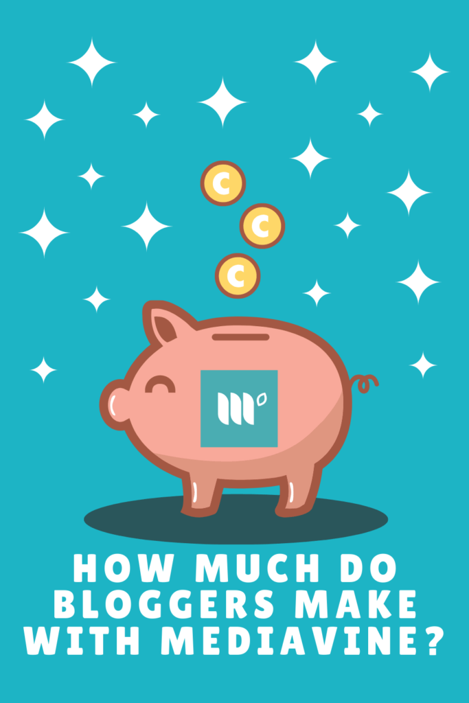 How Much Do Bloggers Make With Mediavine_