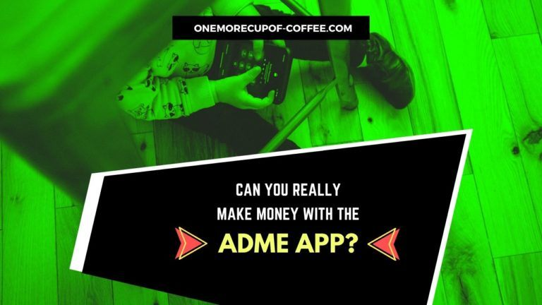 Make Money With The Adme App Featured Image