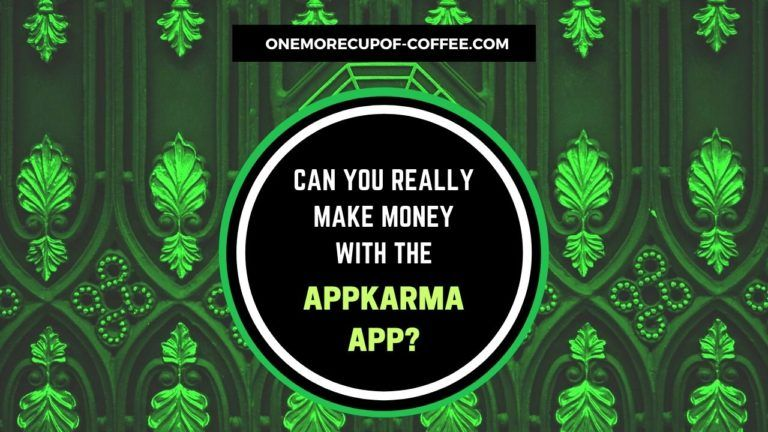 Make Money With The AppKarma App Featured Image