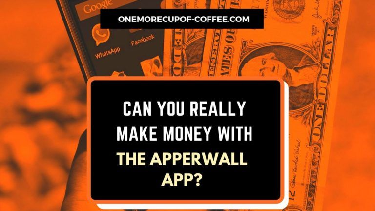 Make Money With The Apperwall App Featured Image