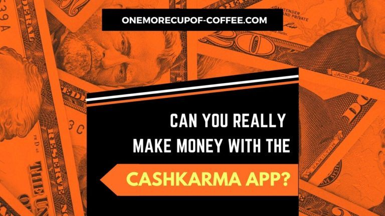Make Money With The CashKarma App Featured Image