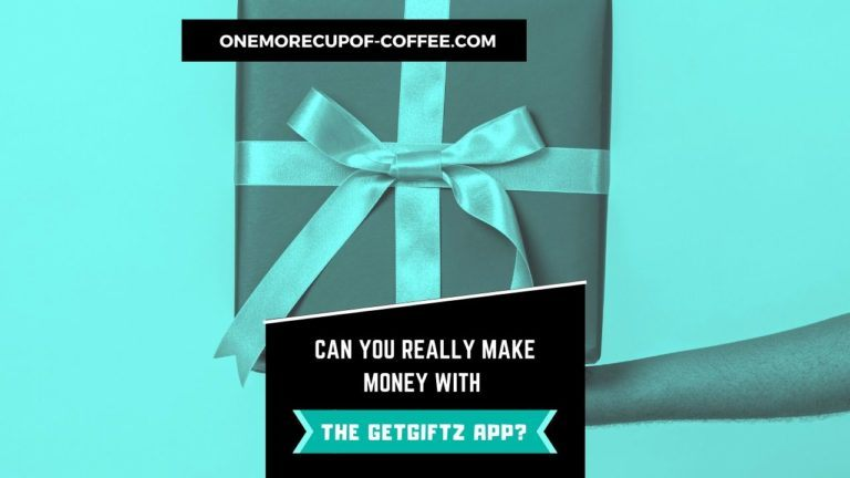 Make Money With The GetGiftz App Featured Image