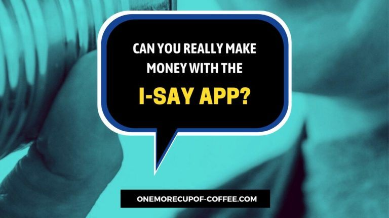 Make Money With The I-Say App Featured Image