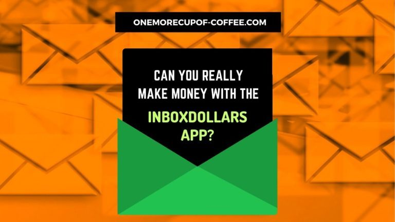 Make Money With The InboxDollars App Featured Image