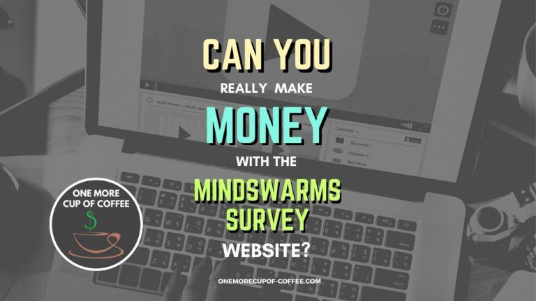 Make Money With The Mindswarms Survey Featured Image