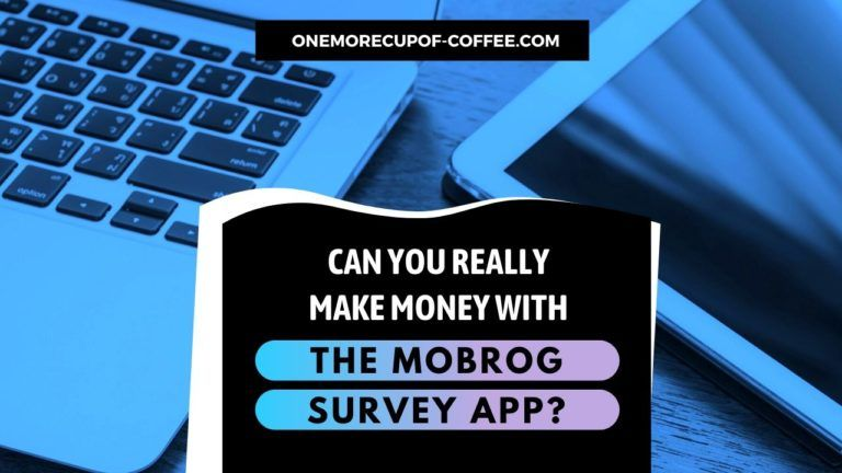 Make Money With The Mobrog Survey App Featured Image