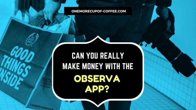 Make Money With The Observa App Featured Image