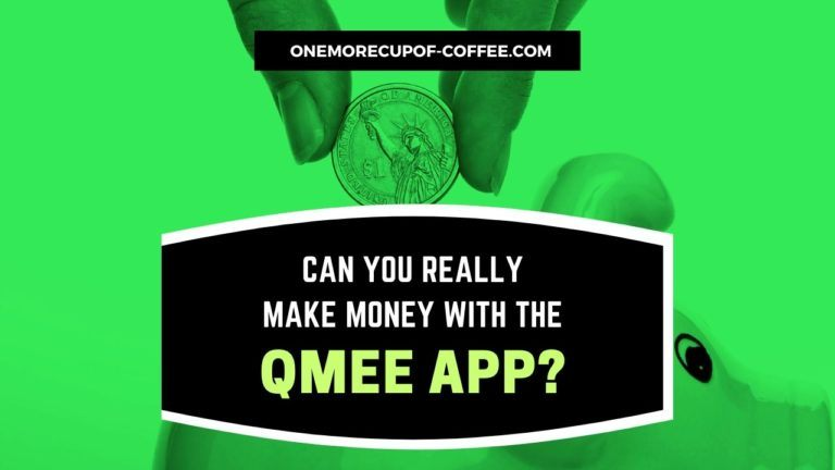 Make Money With The Qmee App Featured Image