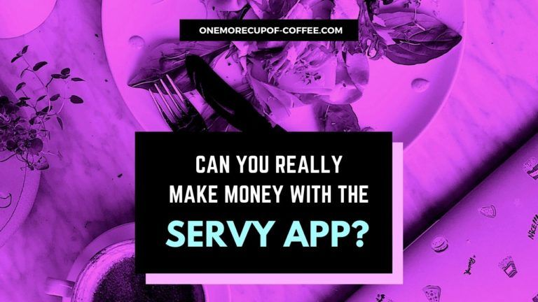 Make Money With The Servy App Featured Image