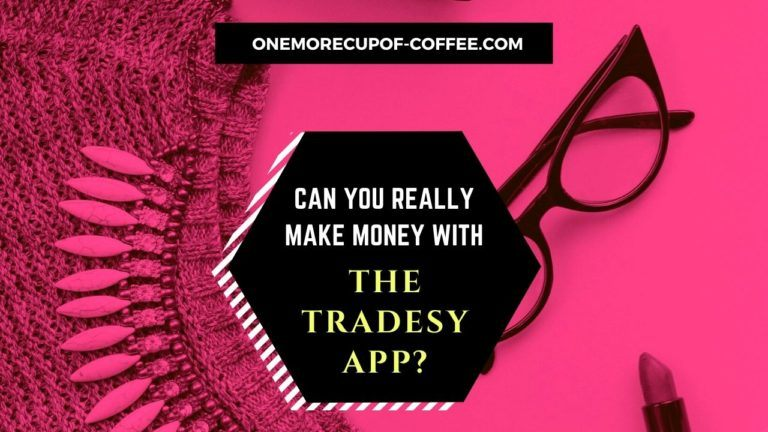 Make Money With The Tradesy App Featured Image