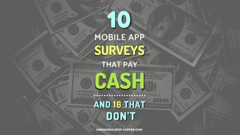 Mobile App Surveys That Pay Cash Featured Image