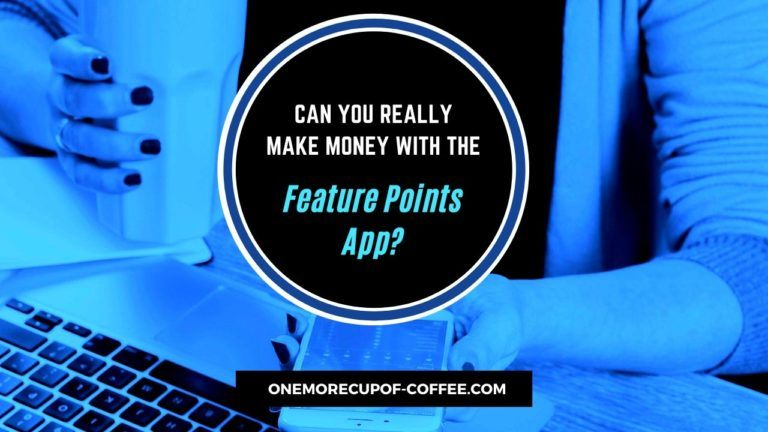 Money With The FeaturePoints App Featured Image