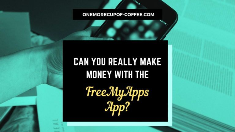 Money With The FreeMyApps App Featured Image