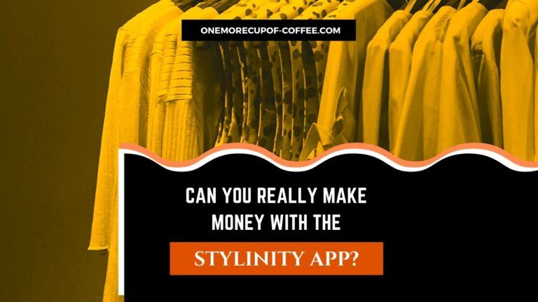 Really Make Money With The Stylinity App Featured Image
