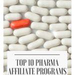 Top 10 Pharma Affiliate Programs