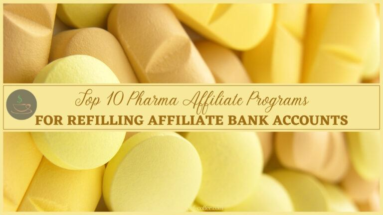 Top 10 Pharma Affiliate Programs For Refilling Affiliate Bank Accounts featured image