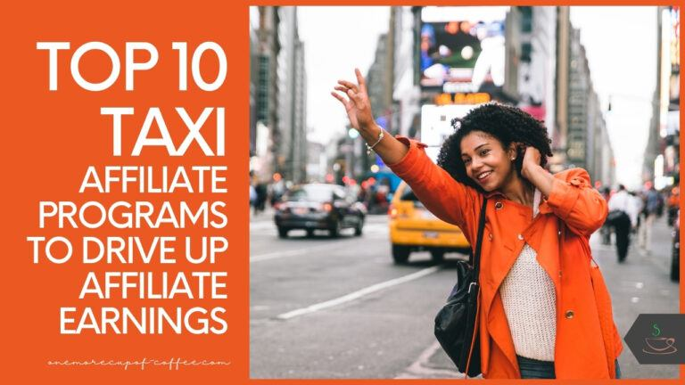 Top 10 Taxi Affiliate Programs To Drive Up Affiliate Earnings featured image
