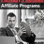 Top 10 fantasy football Affiliate Programs