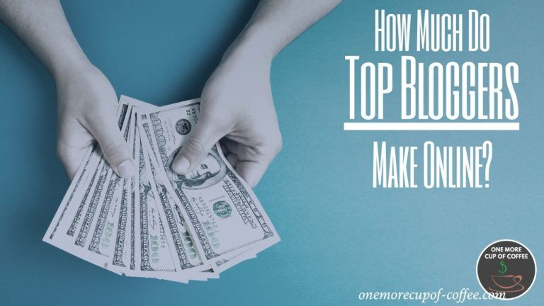 how much top bloggers make online featured image