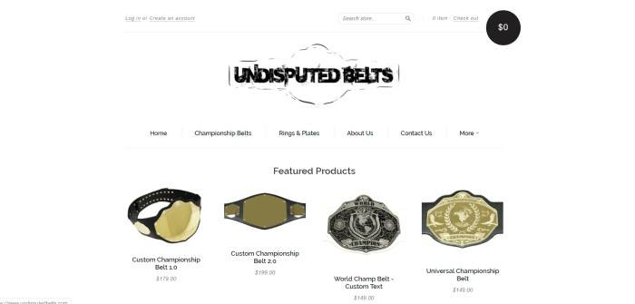 This screenshot of the home page for Undisputed Belts has a white search bar and main section with black text and a black logo above a row of photos in black and gold showing belt products with pricing information.