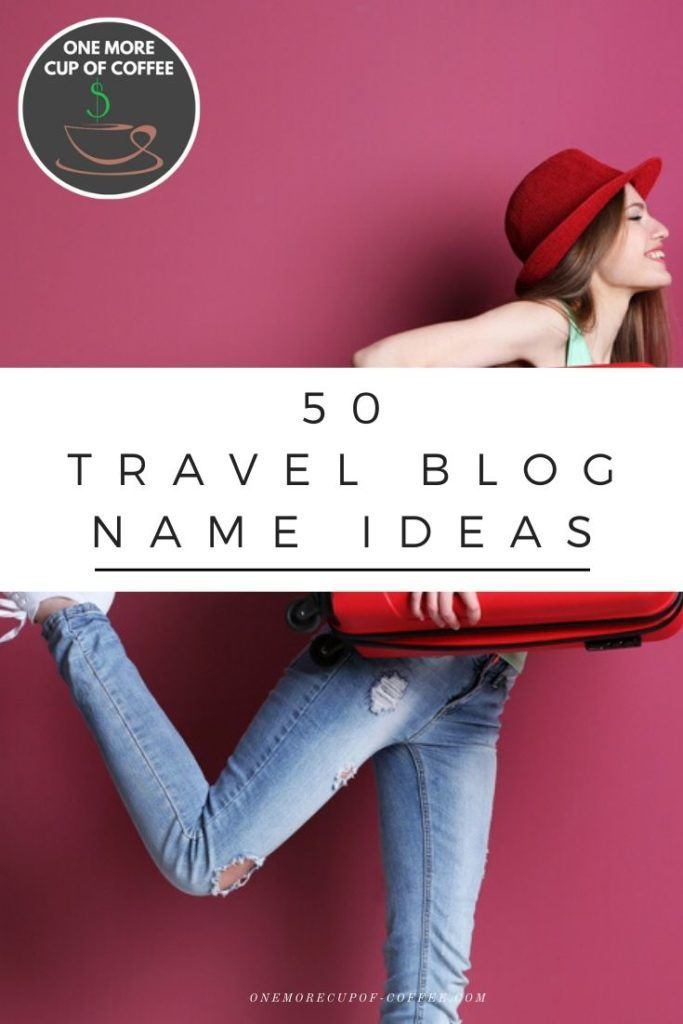 """woman with red suitcase and mauve background with text title """"50 travel blog name ideas"""""""