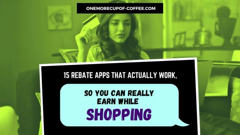 15 Rebate Apps That Actually Work, So You Can Really Earn While Shopping Featured Image