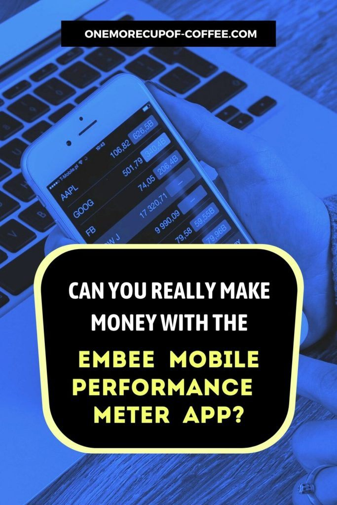 Can I Really Make Money With The Embee Mobile Performance Meter App?