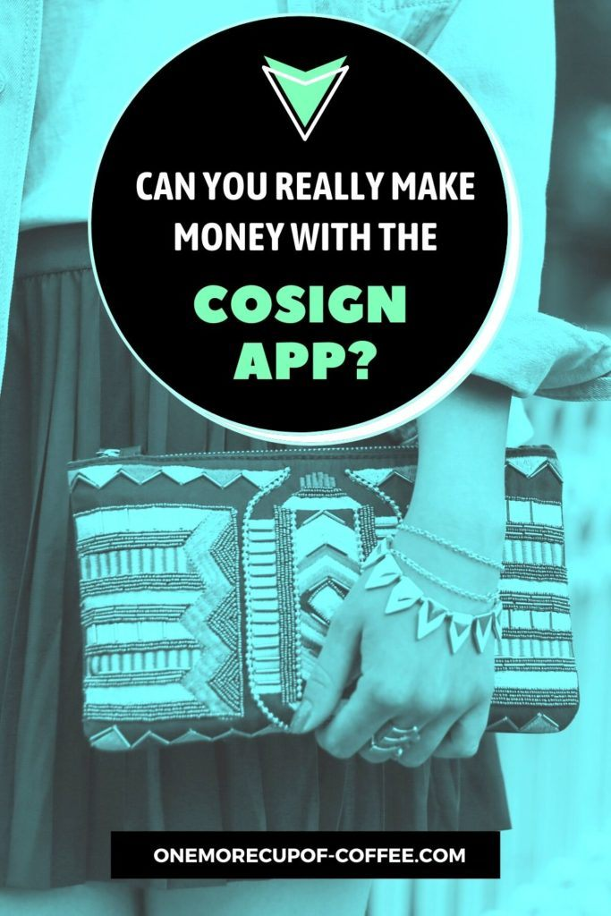 Can You Really Make Money With The CoSign App?