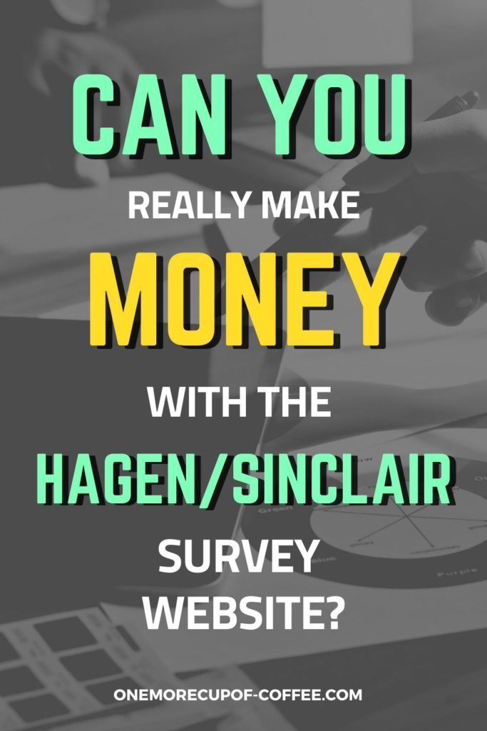 Can You Really Make Money With The Hagen:Sinclair Survey Website?