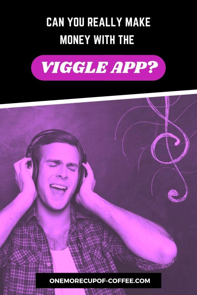 """background image in purple tint of man with headphone listening to music, with text overlay """"Can You Really Make Money With The Viggle App"""""""
