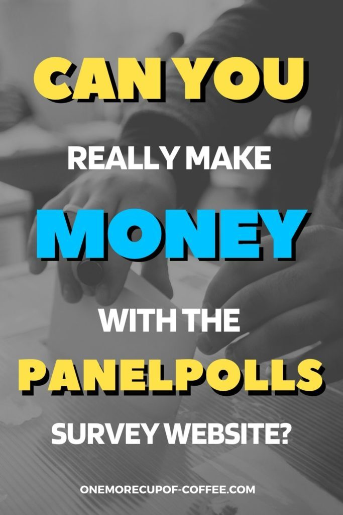"""black and white closeup image of hand casting ballot in ballot box, with text overlay """"Can You Really Make Money With the PanelPolls Survey Website?"""""""
