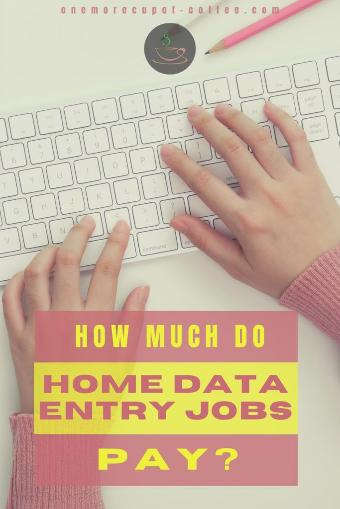 """top view of closeup image of hands on computer keyboard, with overlay text """"How Much Do Home Data Entry Jobs Pay?"""""""