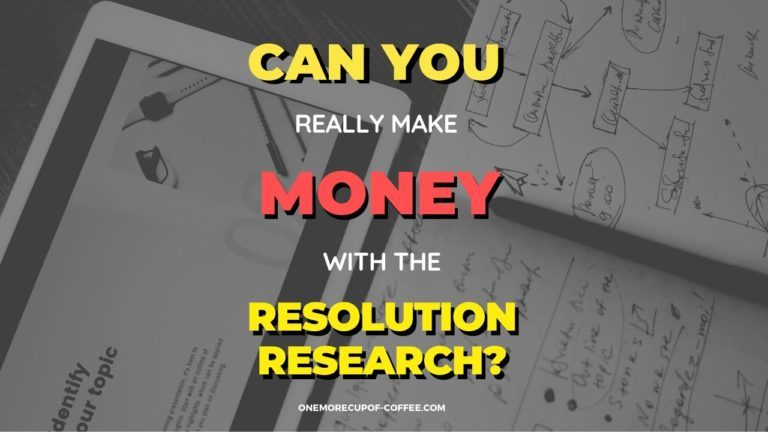Make Money With Resolution Research Featured Image