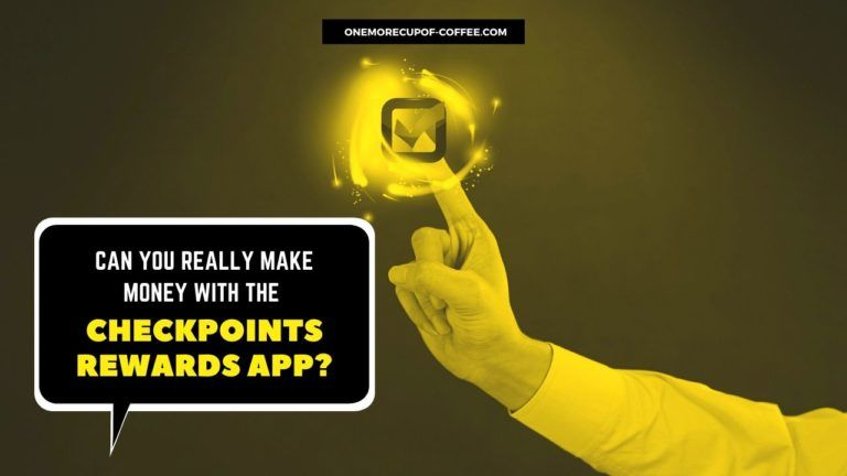 Make Money With The CheckPoints Rewards App Featured Image
