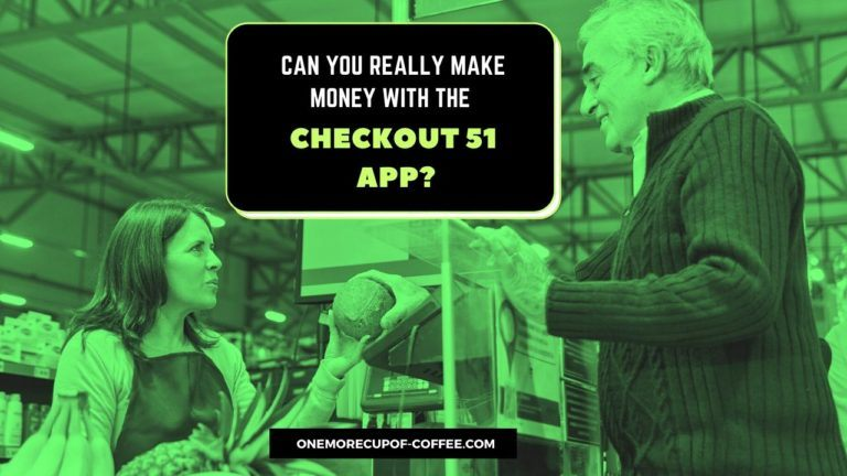 Make Money With The Checkout 51 App Featured Image
