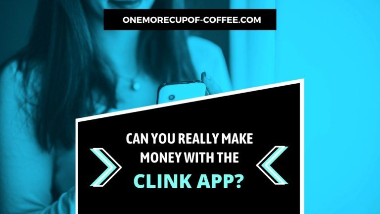 Make Money With The Clink App Featured Image