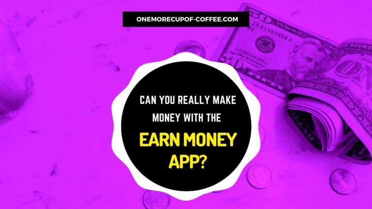 Make Money With The Earn Money App Featured Image