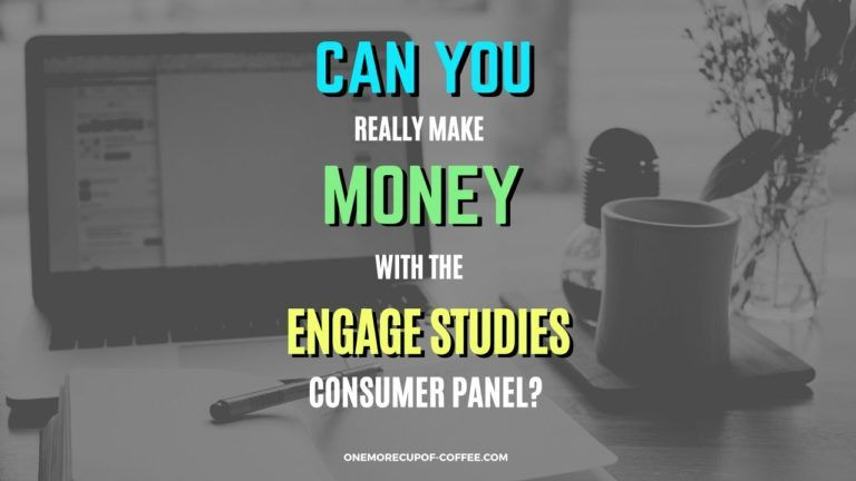 Make Money With The Engage Studies Consumer Panel Featured Image