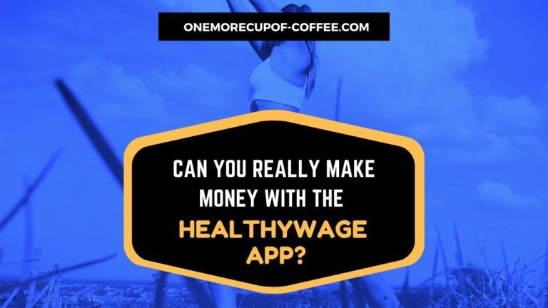 Make Money With The HealthyWage App Featured IMage