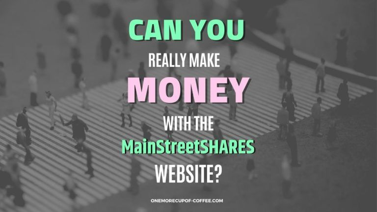 Make Money With The MainStreetSHARES Website Featured Image