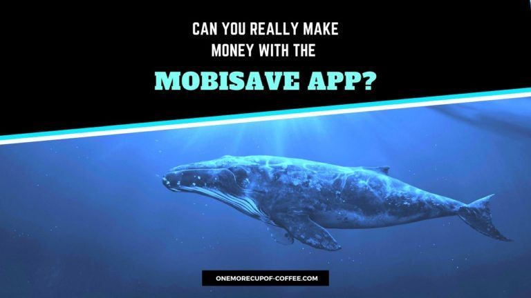 Make Money With The MobiSave App Featured Image