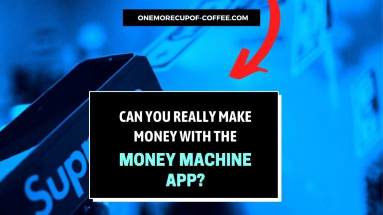 Make Money With The Money Machine App Featured Image