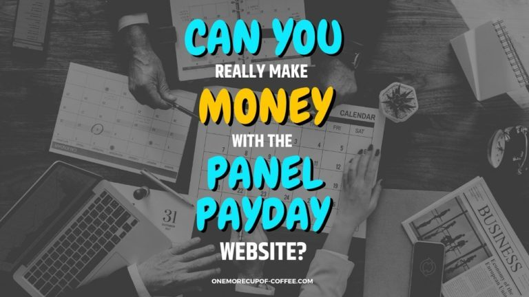 Make Money With The Panel PayDay Website Featured Image