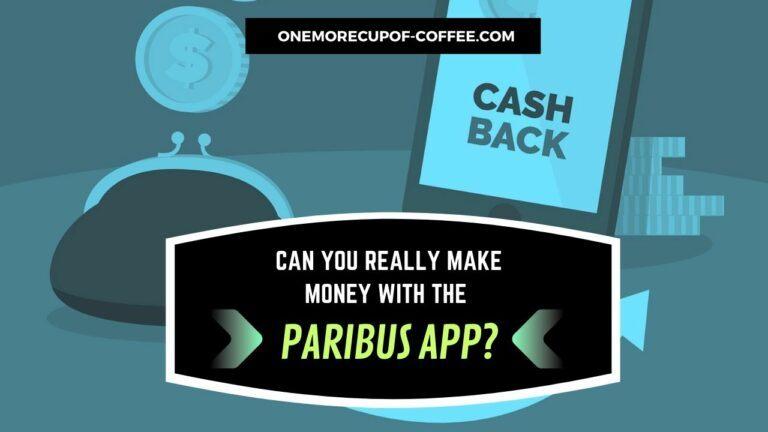 Make Money With The Paribus App Featured Image