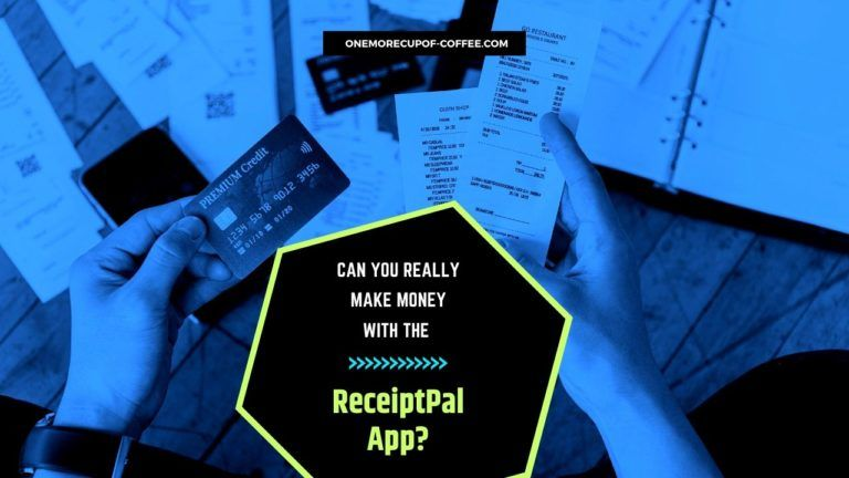 Make Money With The ReceiptPal App Featured Image