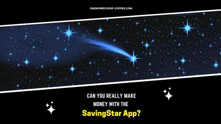 Make Money With The SavingStar App Featured Image