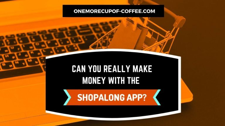 Make Money With The Shopalong App Featured Image