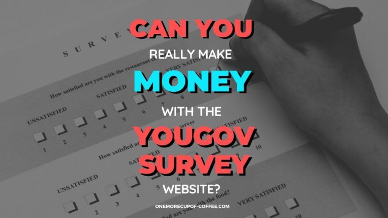 Make Money With The YouGov Survey Website Featured Image