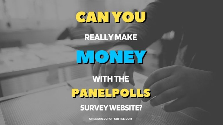 Make Money With the PanelPolls Survey Website Featured Image